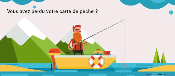 Carte de pêche perdue, que dois-je faire ?