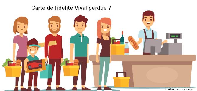Carte Vival Perdue, que dois-je faire si je perds ma carte de fidélité Vival ?