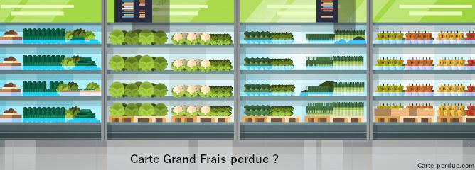 Grand Frais Carte Perdue