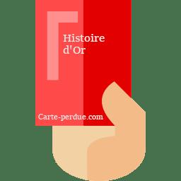 Histoire d'Or Carte perdue